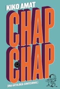 Chap Chap_Kiko Amat_Blackie Books